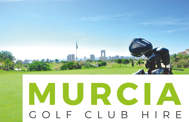 Murcia Golf Club Hire